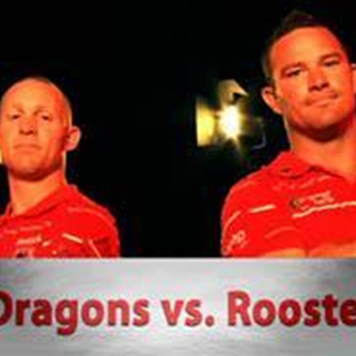 Match-Ups: Roosters V Dragons