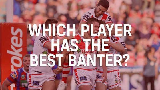 Which Dragons player has the best banter?